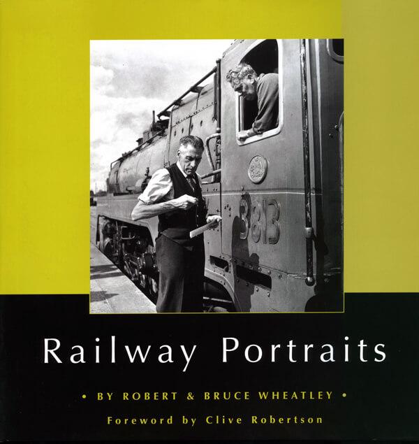 Railway Portraits Volume 1